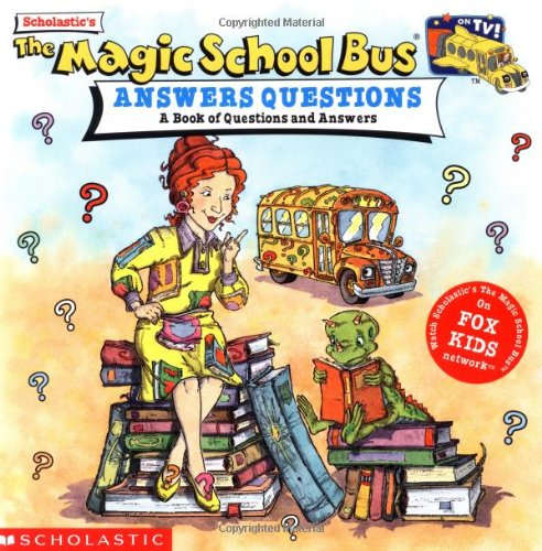 Magic School Bus Answers Questions By Anne Schreiber
