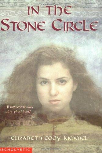 In the Stone Circle By Elizabeth Cody Kimmel