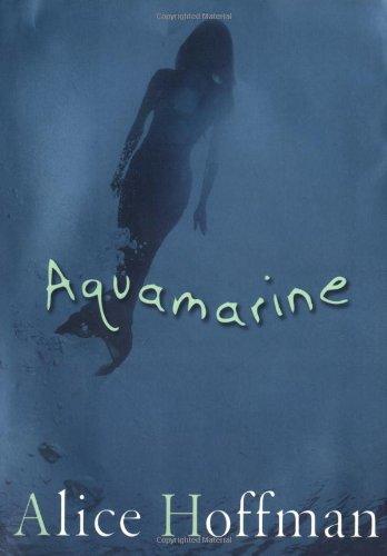 Aquamarine By Alice Hoffman