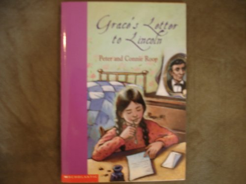 Grace's Letter to Lincoln Edition: reprint By PETER & CONNIE ROOP
