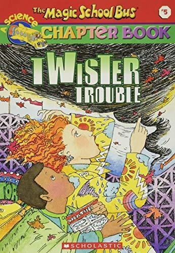 Magic School Bus Chapter Book - Twister Trouble von Ted Enik