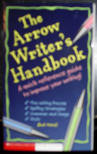 Scholastic Book Club By The Arrow Writer's Handbook Edition: first