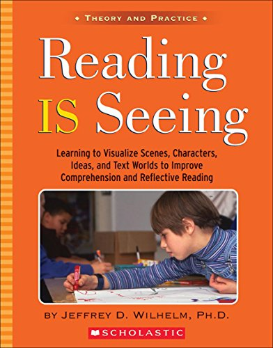 Reading is Seeing By Jeffrey D Wilhem