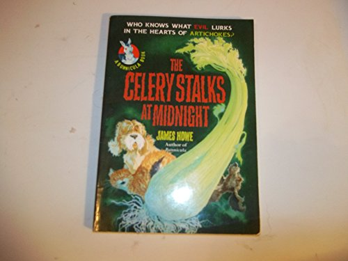 Celery Stalks at Midnight By James Howe