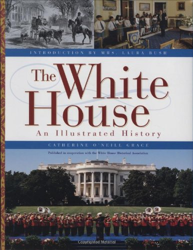 The White House By Catherine O'Neill Grace