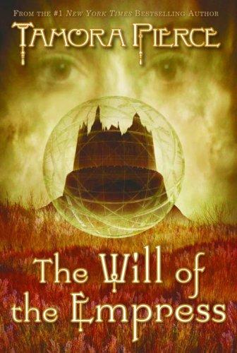 THE Will of the Empress von Tamora Pierce