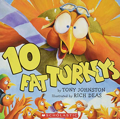 10 Fat Turkeys By Illustrated by Richard F Deas
