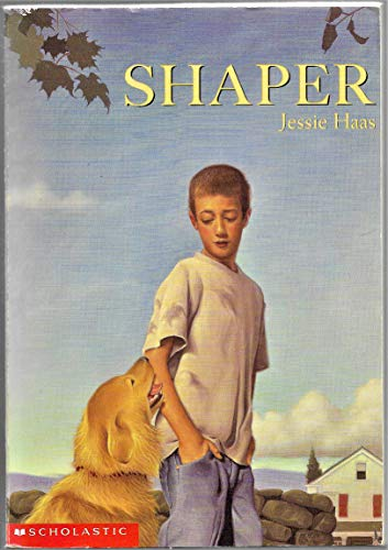 Shaper By Jessie Haas