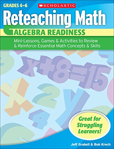 Algebra Readiness, Grades 4-6 By Jeff Grabell