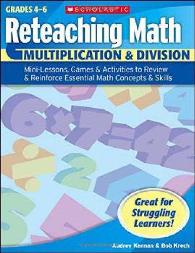 Multiplication & Division, Grades 4-6 By Audrey Kennan