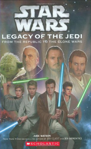Star Wars: Legacy of the Jedi #1 By Jude Watson