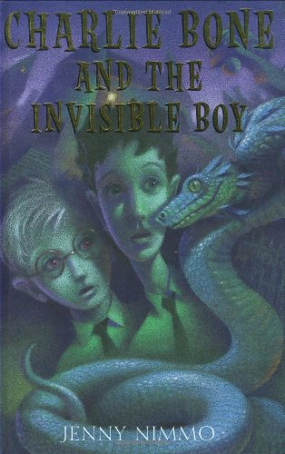 Children of the Red King #3: Charlie Bone and the Invisible Boy By Jenny Nimmo