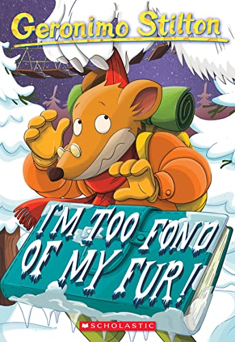 I'm Too Fond of My Fur By Geronimo Stilton