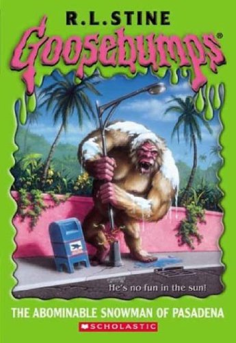Abominable Snowman of Pasadena By R. L. Stine