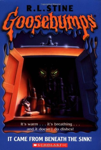 It Came from Beneath the Sink By R. L. Stine