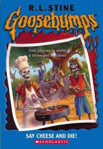 Say Cheese and Die By R. L. Stine