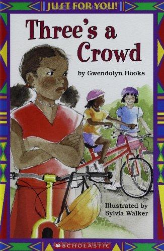 Three's a Crowd By Gwendolyn Hooks