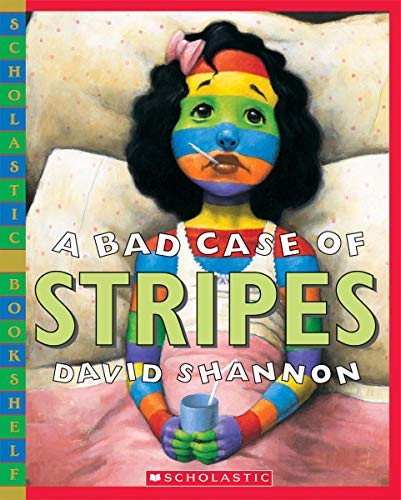 Bad Case of Stripes By David Shannon
