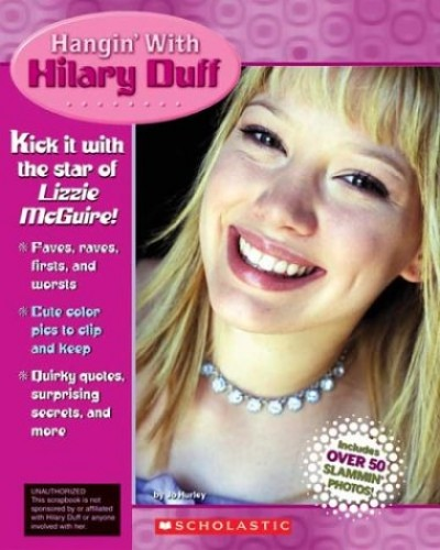 Hangin' with Hilary Duff By Jo Hurley