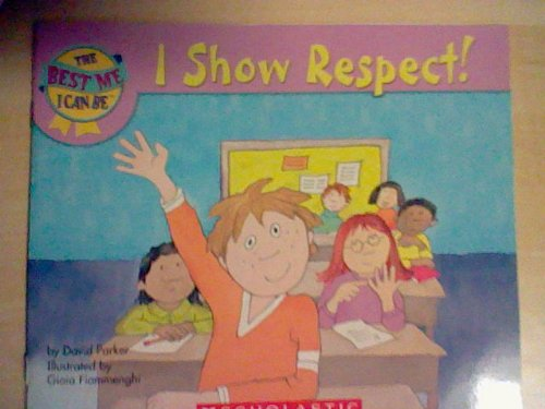 I Show Respect! By David Parker