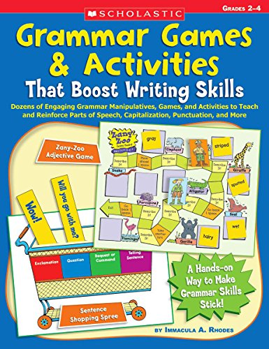 Grammar Games & Activities That Boost Writing Skills By Immacula Rhodes