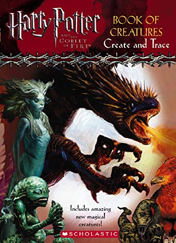 Harry Potter and the Goblet of Fire: Book of Creatures By Fiona Simpson