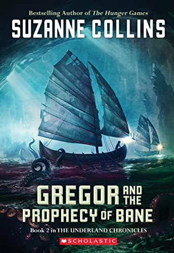 GREGOR&THE PROPHECY OF BANE #2 von Suzanne Collins