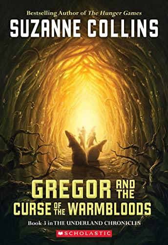 GREGOR&CURSE OF WARMBLOODS #3 von Suzanne Collins