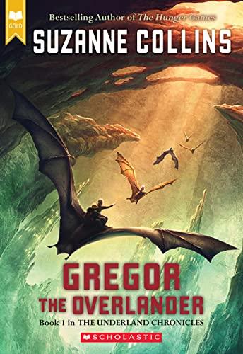 Underland Chronicles: #1 Gregor the Overlander von Suzanne Collins