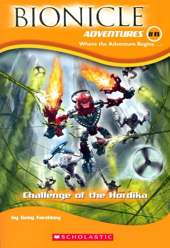 Challenge of the Hordika By Gregory Farshtey