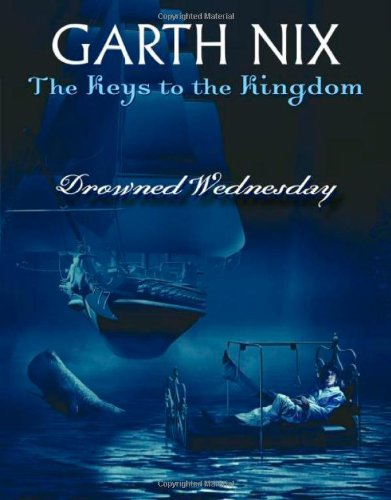 The Drowned Wednesday By Garth Nix