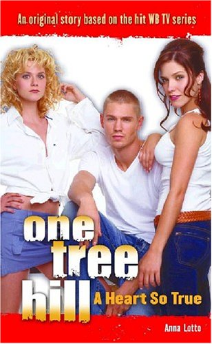 One Tree Hill: Novelizations #2 By Ms Anna Otto
