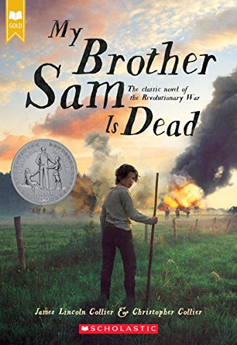 My Brother Sam Is Dead (Scholastic Gold) By James Lincoln Collier