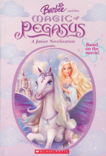 Barbie and the Magic of Pegasus By Kari James