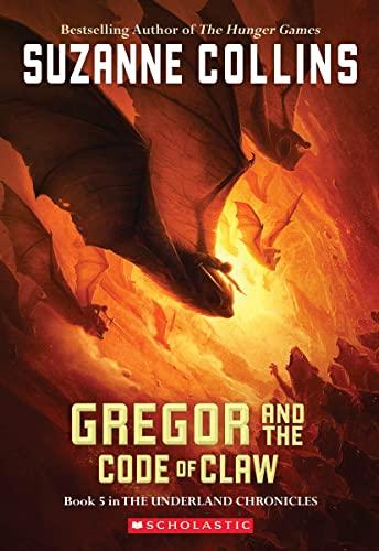 GREGOR&THE CODE OF CLAW #5 von Suzanne Collins
