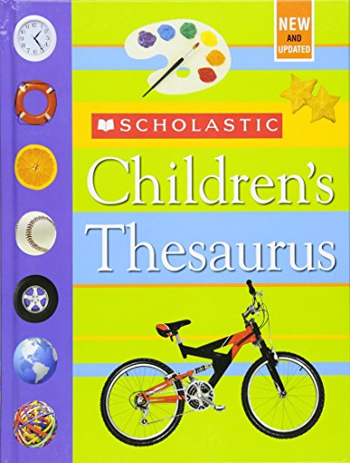 Scholastic Children's Thesaurus By John Bollard