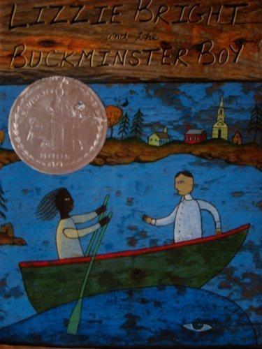 Lizzie bright and the Buckminster Boy (Newberry Honor Book) By Gary D. Schmidt