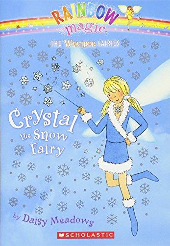 Weather Fairies #1: Crystal the Snow Fairy By Daisy Meadows
