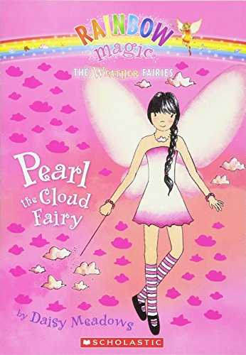 Weather Fairies #3: Pearl the Cloud Fairy By Daisy Meadows