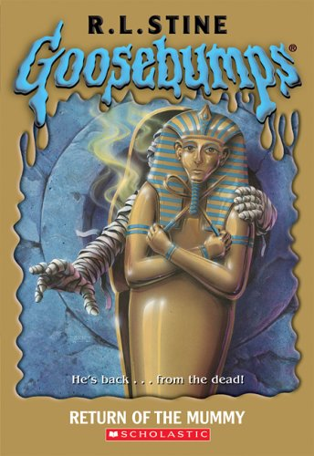 Return of the Mummy By R. L. Stine
