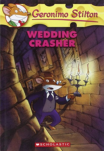 Wedding Crasher (Geronimo Stilton) By Geronimo Stilton