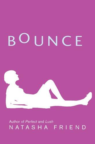 Bounce By Natasha Friend