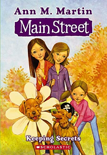 Main Street #7: Keeping Secrets By Ann M. Martin