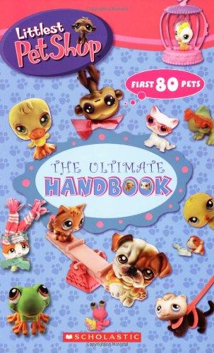 Littlest Pet Shop: The Ultimate Handbook By Samantha Brooke