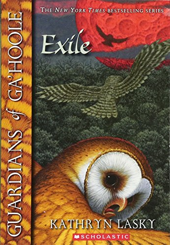 Guardians of Ga'Hoole: #14 Exile By Kathryn Lasky