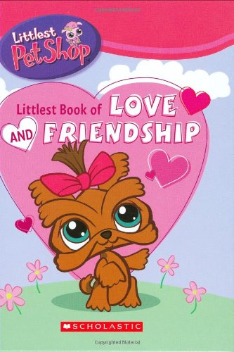 Littlest Pet Shop: Littlest Book of Love and Friends By Danielle Denega