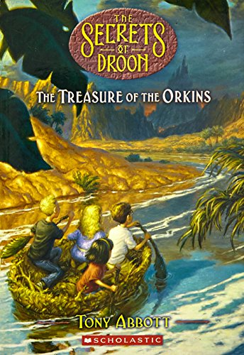 The Treasure of the Orkins By Tony Abbott