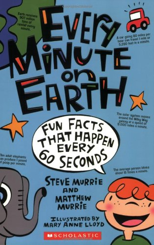 Every Minute on Earth von Steve Murrie