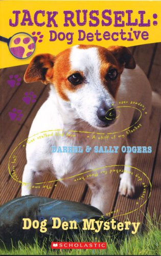 Jack Russell Dog Detective #1: Dog Den Mystery