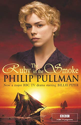 Sally Lockhart Quartet: Ruby in the Smoke By Philip Pullman